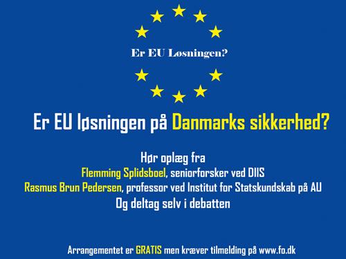 Er EU løsningen på Danmarks sikkerhed?